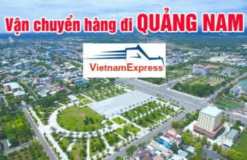 Vận chuyển hàng đi Quảng Nam Uy tín, chuyên nghiệp giá rẻ…