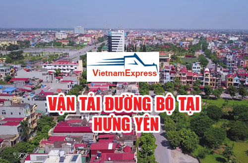 Vận tải hàng hóa đường bộ tại Hưng Yên