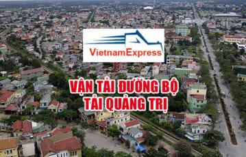 Vận tải đường bộ tại Quảng Trị – Nhận vận tải chuyển hàng hóa đi Quảng Trị giá rẻ