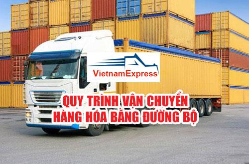 Quy trình vận chuyển hàng hóa bằng đường bộ