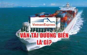 Vận tải đường biển là gì? Hình thức vận chuyển hàng trên biển!