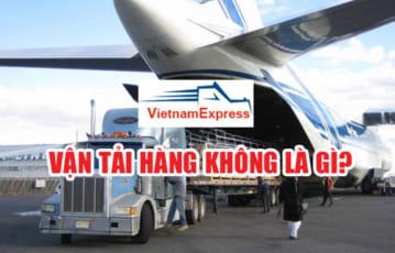 Vận tải hàng không là gì? Vai trò của vận tải hàng không?